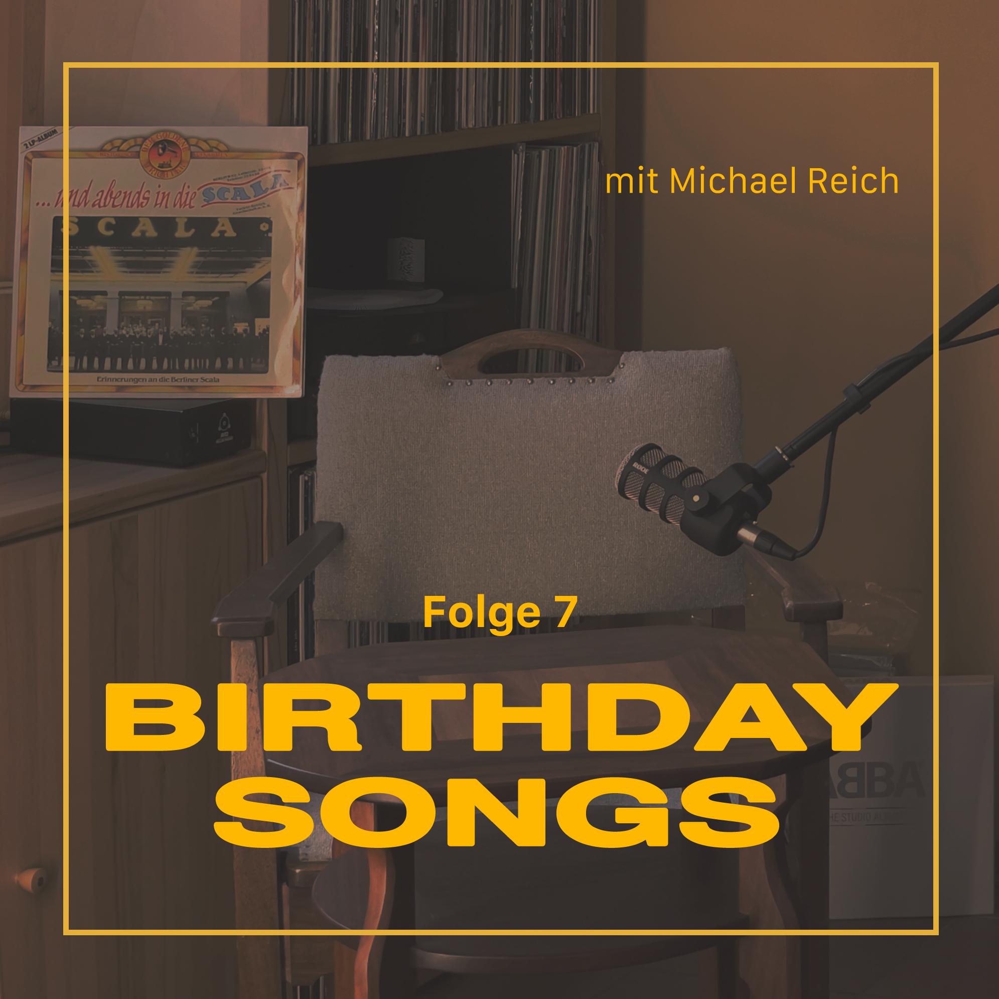 Birthday Songs Folge 7