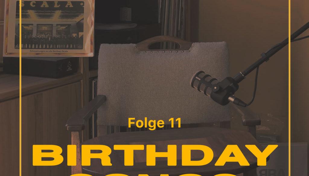Birthday Songs Folge 11